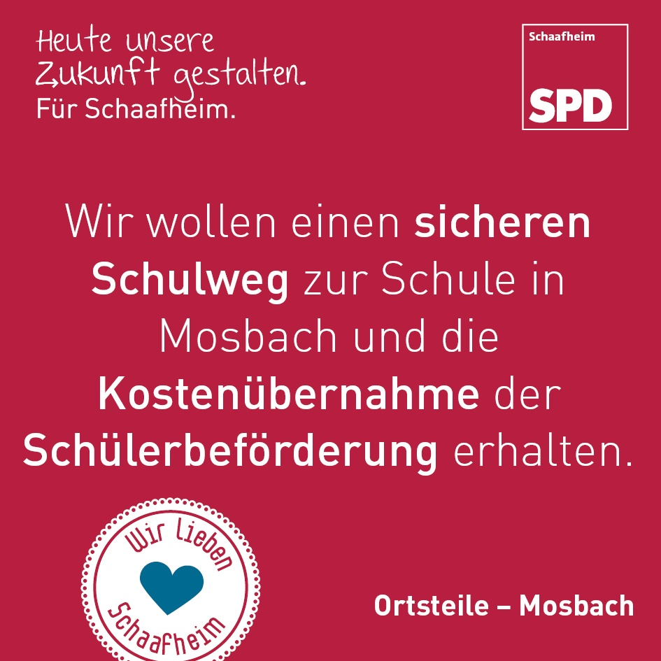 Wir wollen einen sicheren Schulweg zur Schule in Mosbach und die Kostenübernahme der Schülerbeförderung erhalten.